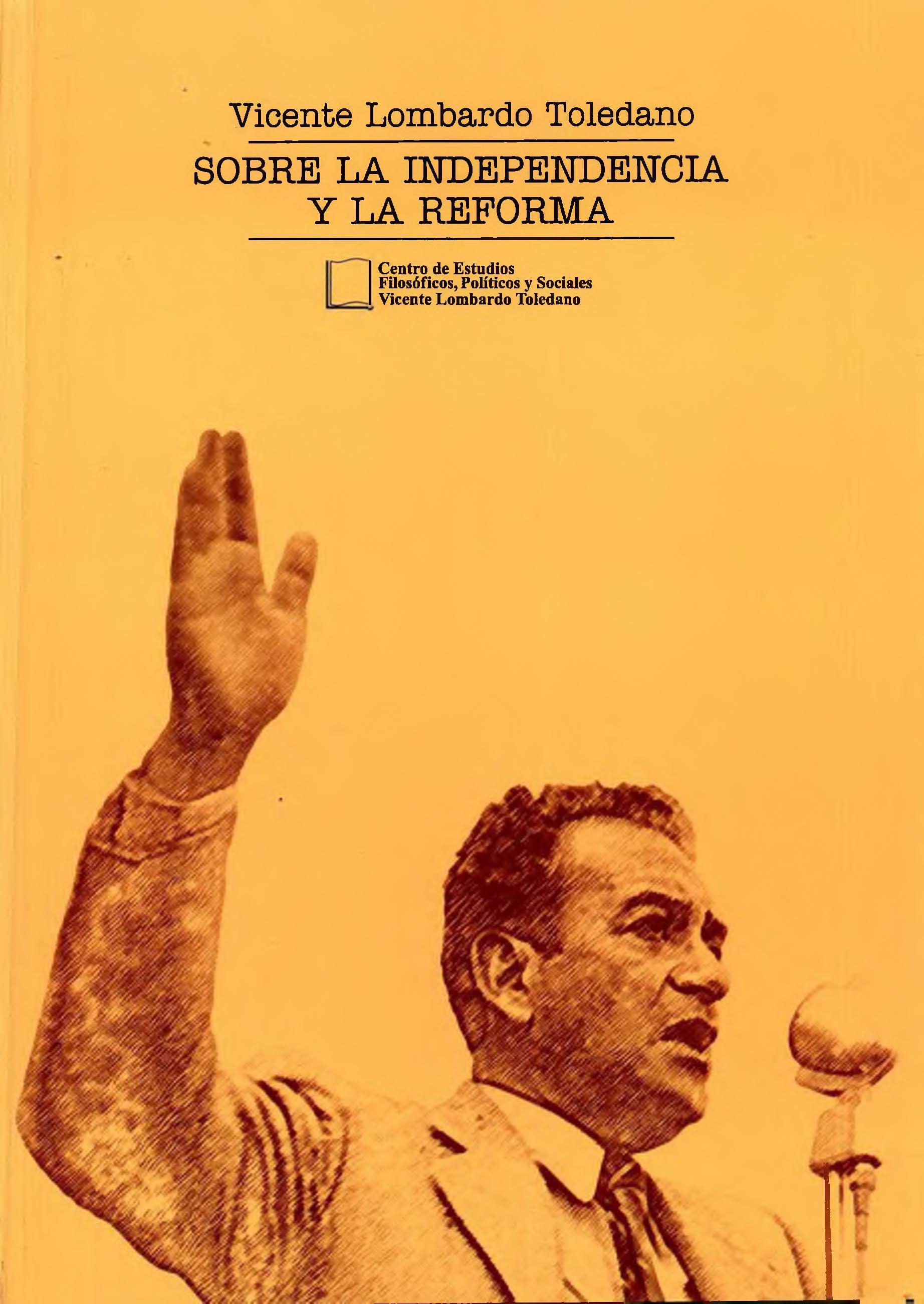 Portada del libro: Sobre la independencia y la reforma