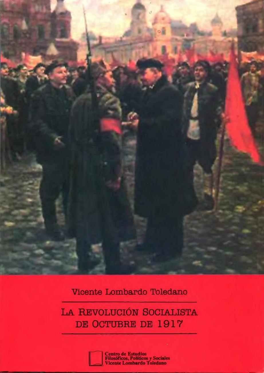 Portada del libro: LA REVOLUCIÓN SOCIALISTA DE OCTUBRE DE 1917