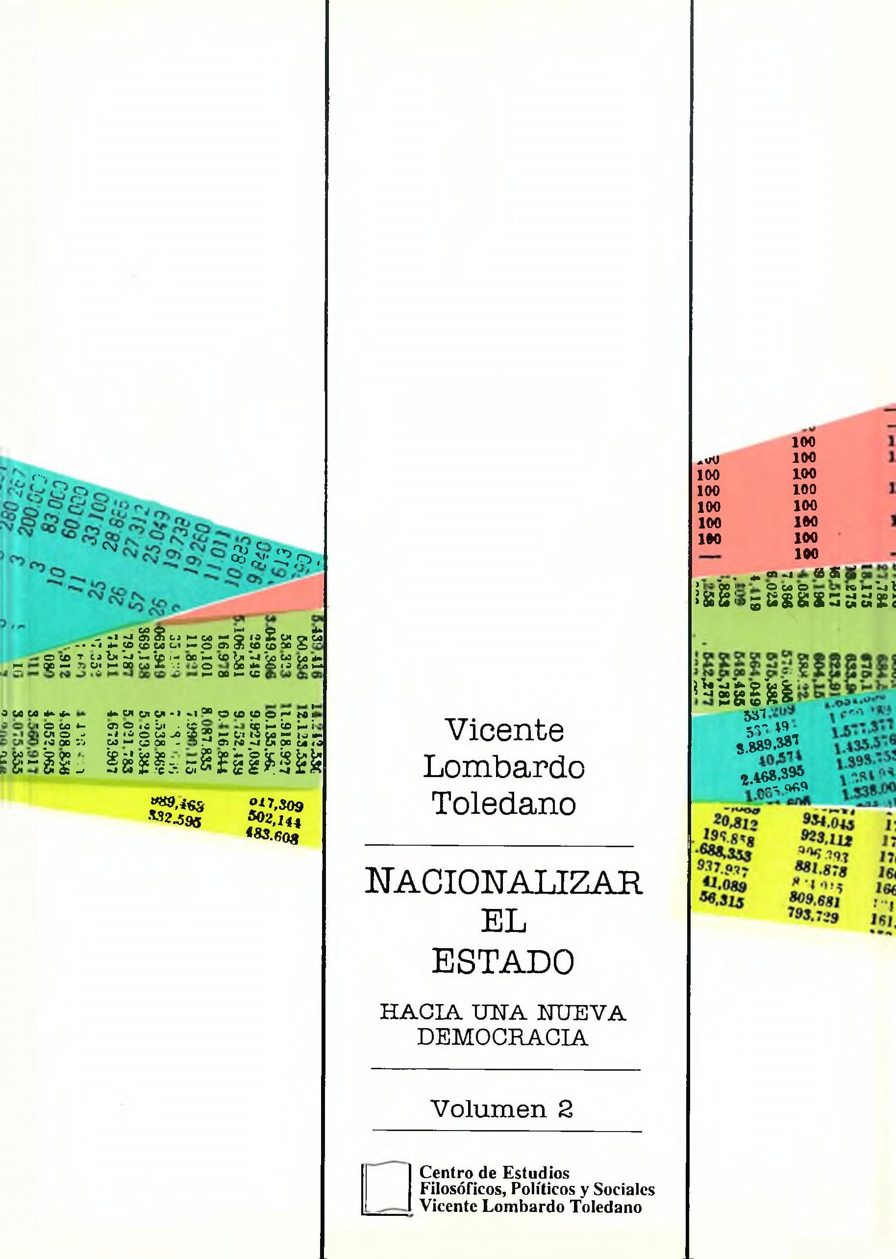Portada del libro: NACIONALIZAR EL ESTADO: HACIA UNA NUEVA DEMOCRACIA. VOL. 2