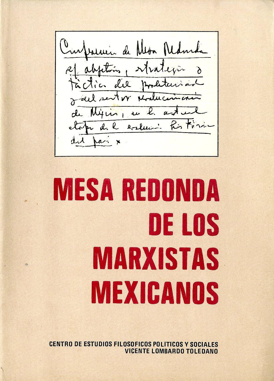 Portada del libro: MESA REDONDA DE LOS MARXISTAS MEXICANOS