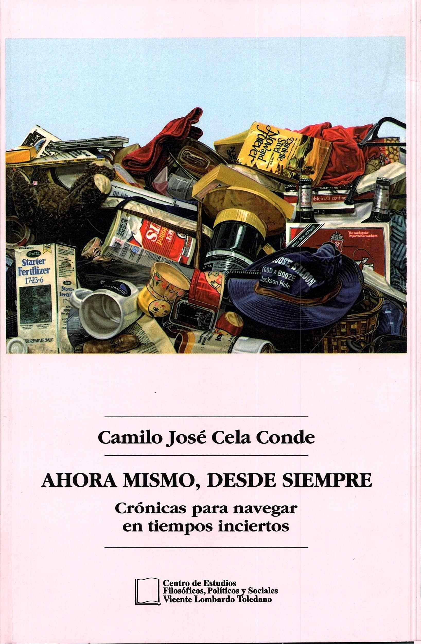 Portada del libro: AHORA MISMO, DESDE SIEMPRE: CRÓNICAS PARA NAVEGAR EN TIEMPOS INCIERTOS