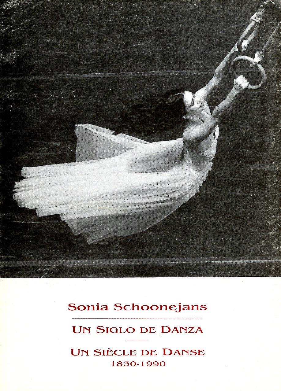 Portada del libro: UN SIGLO DE DANZA/UN SIÈCLE DE DANSE, 1830-1990