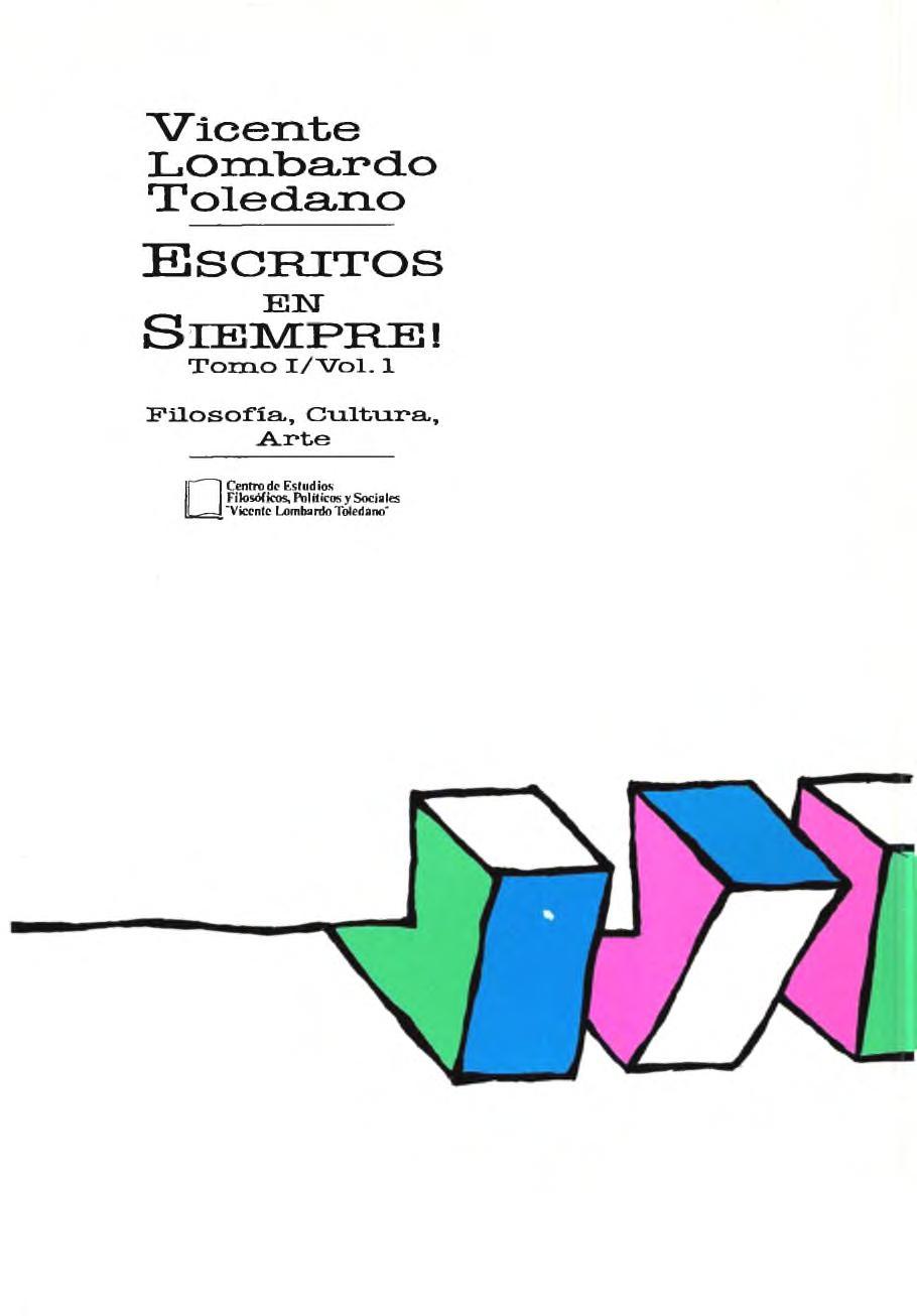 Portada del libro: Escritos en Siempre! - Tomo I, Vol. 1. Filosofía, cultura, arte