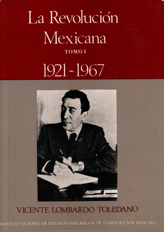 Portada del libro: La Revolución Mexicana 1921-1967. Tomo I