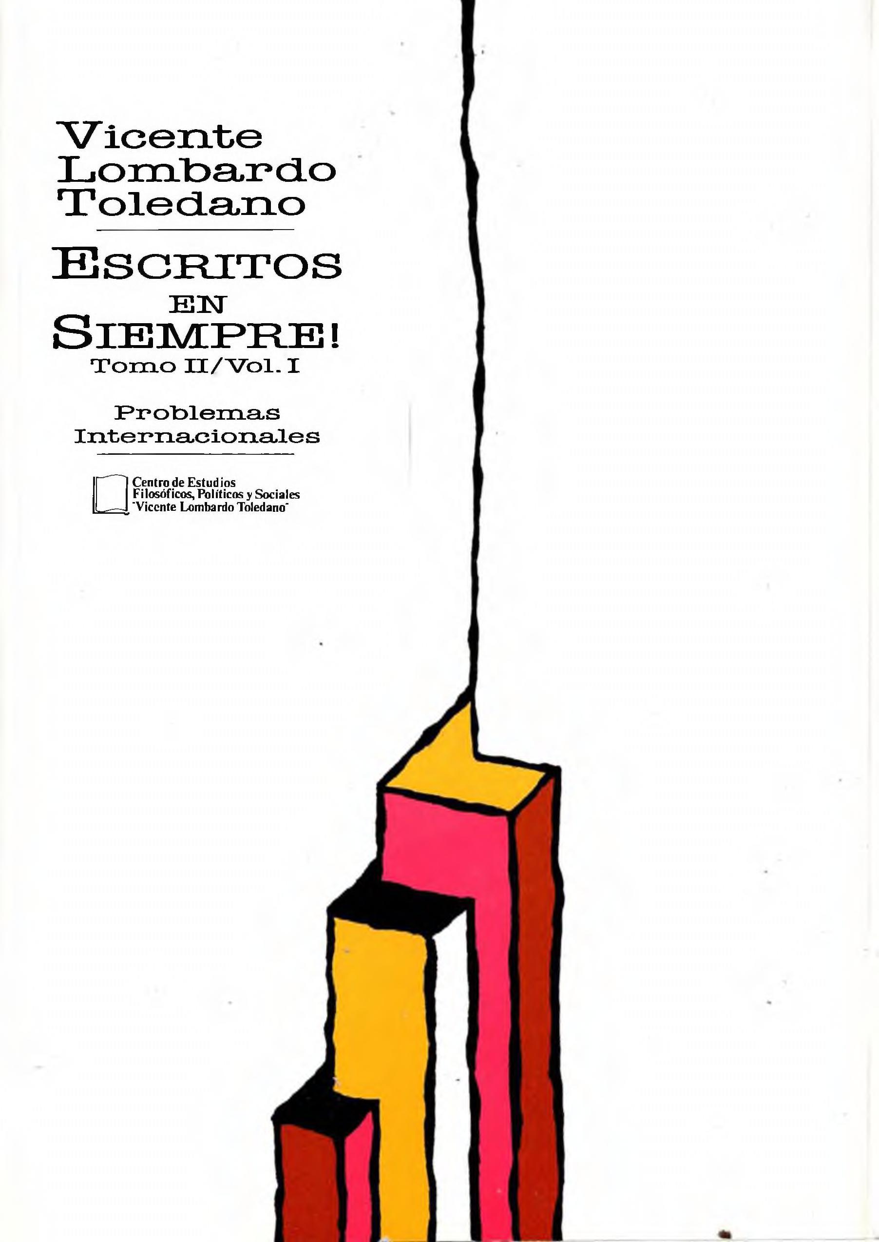 Portada del libro: ESCRITOS EN SIEMPRE! TOMO II, VOL. 1. PROBLEMAS INTERNACIONALES