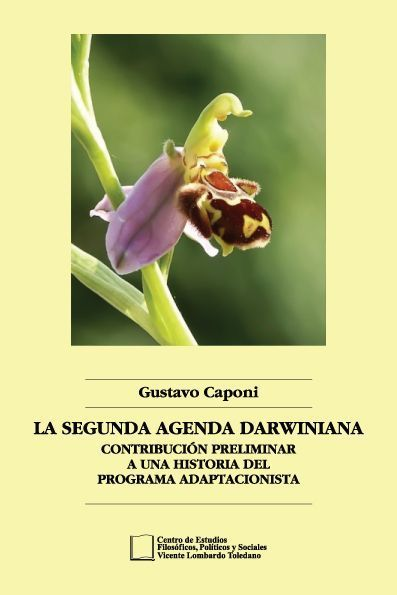 Portada del libro: La segunda agenda darwiniana. Contribución preliminar a una historia del programa adaptacionista