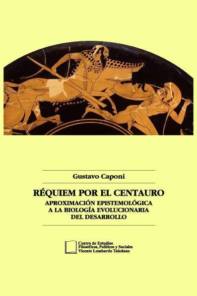Portada del libro: Réquiem por el centauro. Aproximación epistemológica a la biología evolucionaria del desarrollo