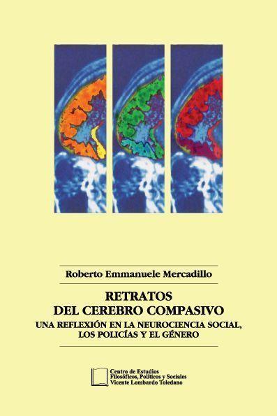 Portada del libro: Retratos del cerebro compasivo. Una reflexión en la neurociencia social, los policías y el género