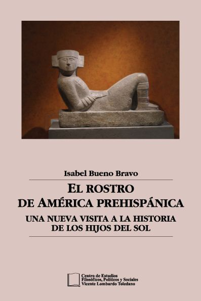 Portada del libro: El Rostro de América Prehispánica. La Nueva Visita a la Historia de los Hijos del Sol