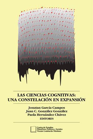 Portada del libro: Las Ciencias Cognitivas: Una Constelación en Expansión